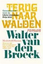 Terug naar Walden - Walter van den Broeck (ISBN 9789085422303)