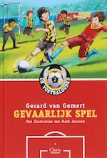 De Voetbalgoden / 02 Gevaarlijk spel - Gerard van Gemert (ISBN 9789044807899)