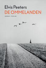De ommelanden - Elvis Peeters (ISBN 9789057599613)
