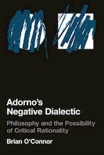 Adorno's Negative Dialectic - Brian O'Connor (ISBN 9780262651080)
