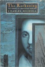 The Reckoning - Charles Nicholl (ISBN 9780224031004)