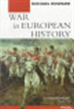 War in European history - Michael Howard, Michael Eliot Howard (ISBN 9780192890955)