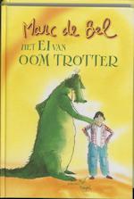 Het ei van oom Trotter - Marc de Bel (ISBN 9789077060223)