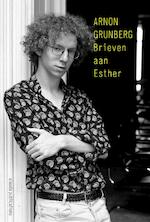 Brieven aan Esther - Arnon Grunberg