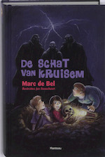 De schat van Kruisem - Marc de Bel (ISBN 9789022323045)