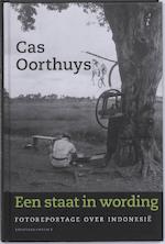 Een Staat in wording - Cas Oorthuys (ISBN 9789025432287)