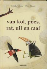 Van Kol, Poes, Rat, Uil en Raaf - Brigitte Minne (ISBN 9789058383303)
