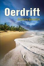Oerdrift - Robin Baker (ISBN 9789049900878)