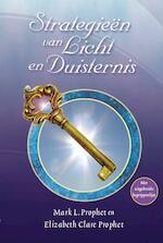 Strategieën van Licht en Duisternis - Mark L. Prophet, Elizabeth Clare Prophet (ISBN 9789071219085)