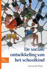 De sociale ontwikkeling van het schoolkind - J.D. van der Ploeg (ISBN 9789031383863)