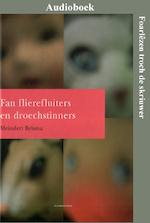 Fan flierefluiters en droechstinners - Meindert Bylsma (ISBN 9789461499615)