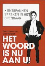 Het woord is nu aan u - Theo IJzermans, Lex Eckhardt (ISBN 9789058715005)
