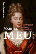 Marijke Meu (1688-1765) - Fred Jagtenberg (ISBN 9789056153472)