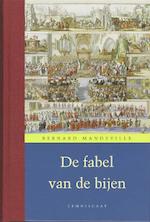 De fabel van de bijen - Bernard Mandeville (ISBN 9789047700333)