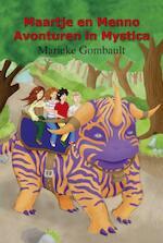 Maartje en Menno / Avonturen in Mystica - Marieke Gombault (ISBN 9789491048029)
