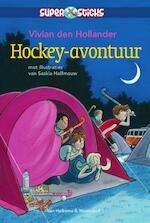 Hockey-avontuur - Vivian den Hollander