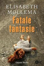 Fatale fantasie - Elisabeth Mollema (ISBN 9789021458373)
