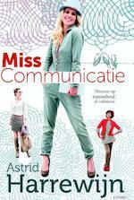 Miss communicatie - Astrid Harrewijn