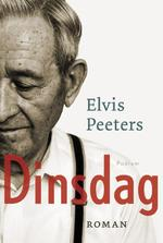 Dinsdag - Elvis Peeters (ISBN 9789057596353)