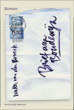 Brief aan Boudewijn - Walter van den Broeck