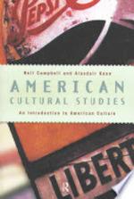 American Cultural Studies - Neil Campbell, Alasdair Kean (ISBN 9780415127981)