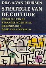 Strategie van de cultuur - Cornelis Anthonie van Peursen (ISBN 9789010001399)