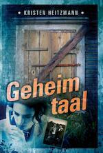Geheimtaal - Kristen Heitzmann (ISBN 9789085200598)