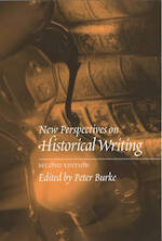 New Perspectives on Historical Writing - Peter Burke (ISBN 9780745624280)