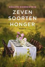 Zeven soorten honger - Renate Dorrestein (ISBN 9789057598005)