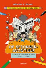 Teken en schrijf je eigen boek - Op spionnenavontuur - Andrew Judge, Chris Judge (ISBN 9789401437004)