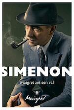 Maigret zet een val - Georges Simenon (ISBN 9789023417835)
