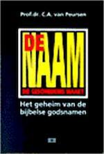De naam die geschiedenis maakt - Cornelis Anthonie van Peursen (ISBN 9789024234776)