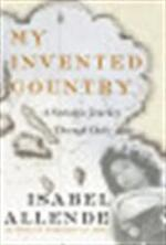 My invented country - Isabel Allende, Margaret Sayers Peden (ISBN 9780060545642)