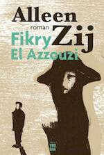Alleen Zij - Fikry El Azzouzi (ISBN 9789460014550)