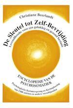 De Sleutel tot Zelf-Bevrijding - Christiane Beerlandt (ISBN 9789075849325)