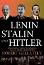 Lenin, Stalin und Hitler