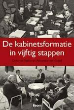 De kabinetsformatie in vijftig stappen - Carla van Baalen, Alexander van Kessel (ISBN 9789461055729)