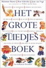 Het grote liedjesboek - Marianne Busser, Jean van Vugt, Ron Schröder, Wilbert van Der Steen (ISBN 9789026990755)