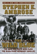 Wild Blue - Stephen E. Ambrose (ISBN 9780743223096)