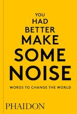 You Had Better Make Some Noise (ISBN 9780714876733)