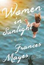 Women in Sunlight - Frances Mayes (ISBN 9780525574361)