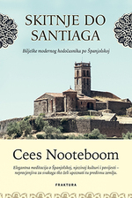 Skitnje do Santiaga - Cees Nooteboom, Cornelis Johannes Jacobus Maria Nooteboom (ISBN 9789532666441)