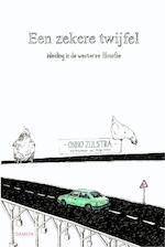 Een zekere twijfel - Onno Zijlstra (ISBN 9789463401326)
