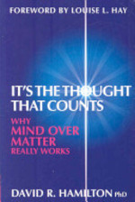 It's the Thought That Counts - David R. Hamilton (ISBN 9781401916299)