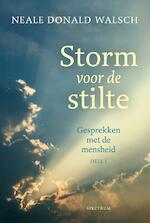 Storm voor de stilte - Neale Donald Walsch (ISBN 9789000363339)
