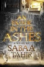 Ember in the ashes - Tahir S (ISBN 9781595148049)