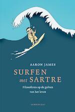 Surfen met Sartre - Aaron James (ISBN 9789047710103)