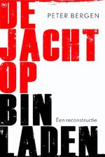 De jacht op Bin Laden - Peter Bergen (ISBN 9789044333473)