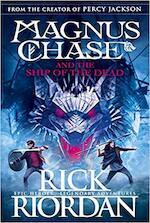 Magnus Chase and the Ship of the Dead (Book 3) - Rick Riordan (ISBN 9780141342603)