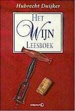 Het wijn leesboek - Hubrecht Duijker